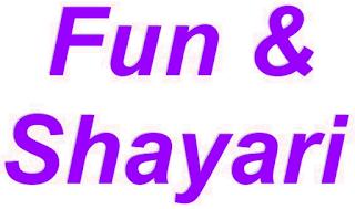 Fun & Shayari