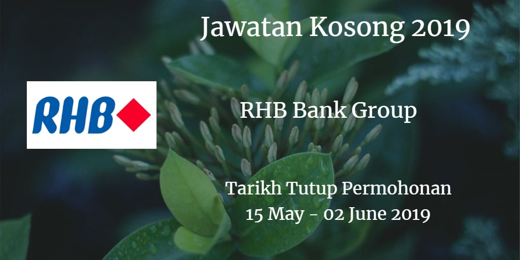 Jawatan Kosong RHB Bank Group 15 May - 02 June 2019