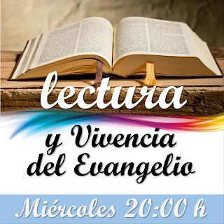 Lectura y Vivencia del Evangelio