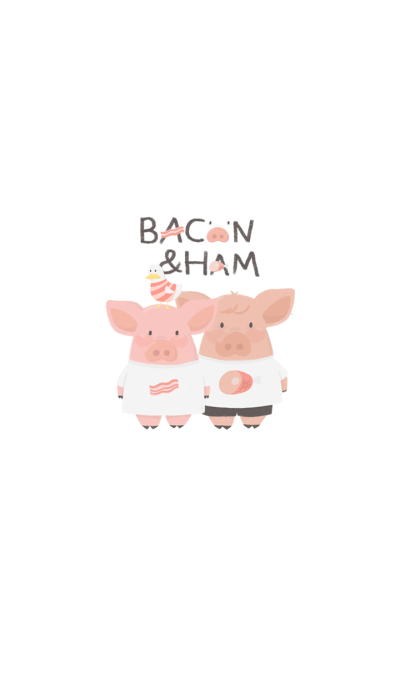 Bacon and Ham