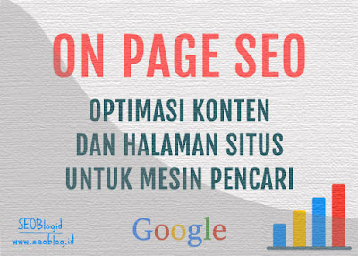 SEO On Page: Optimasi Konten dan Halaman Website