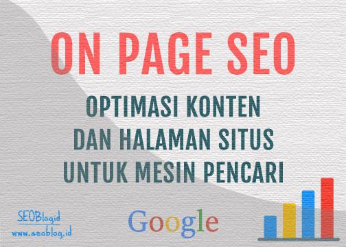 On Page SEO Optimasi Konten dan Halaman Website Untuk Mesin Pencari