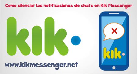 Como silenciar las notificaciones de chats en Kik Messenger