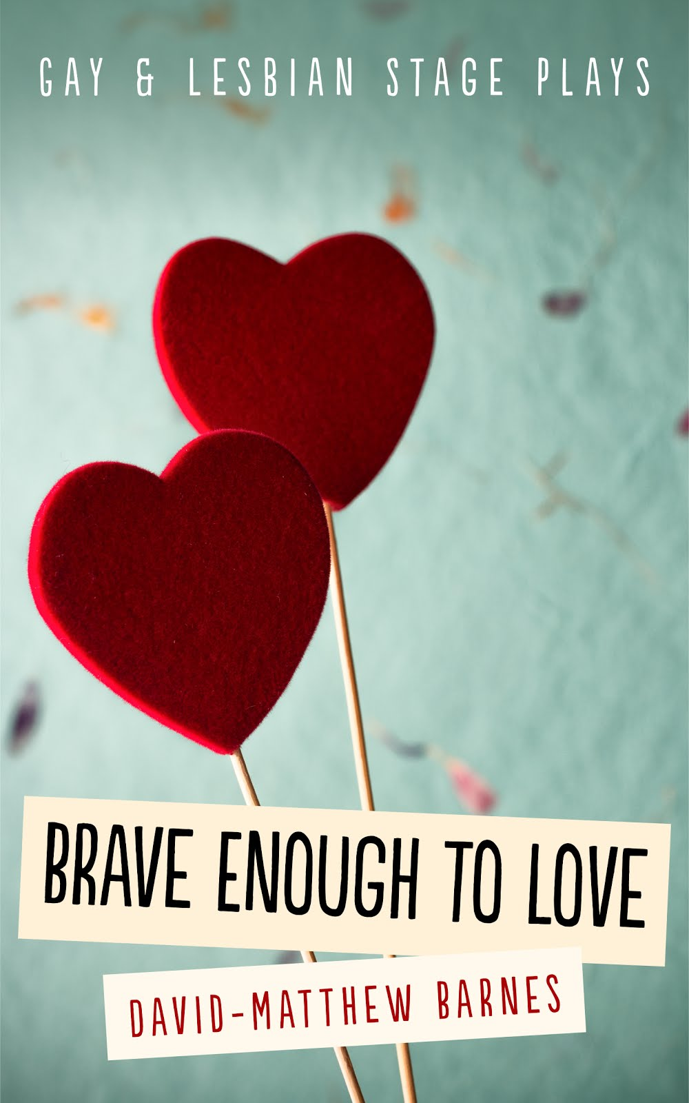 Brave Enough to Love