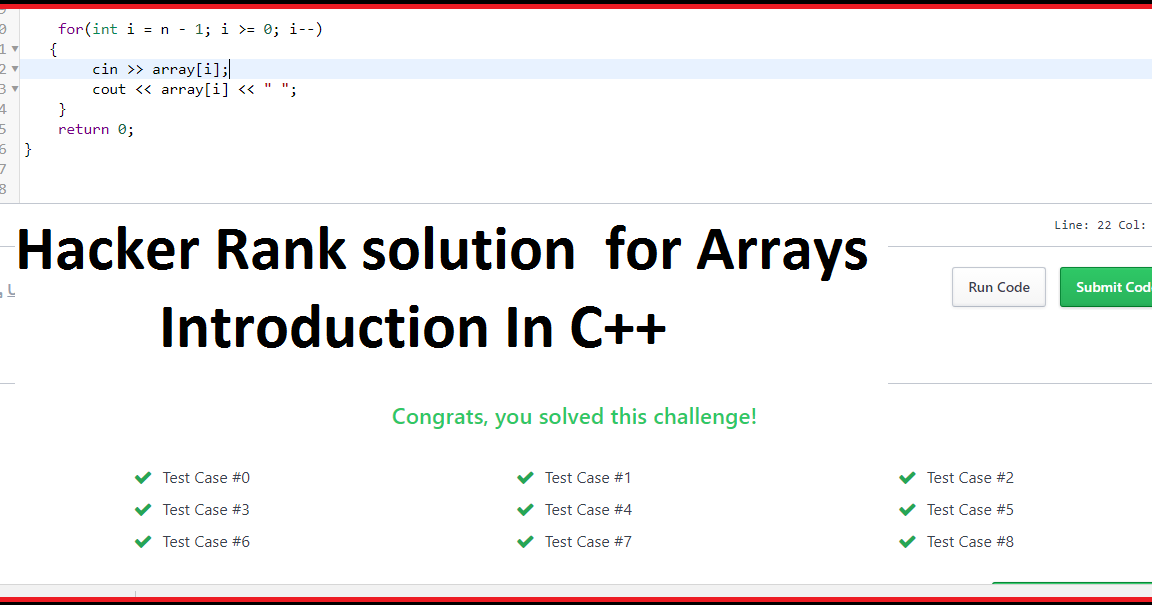 Day 27: Testing Hacker Rank Solution In C++