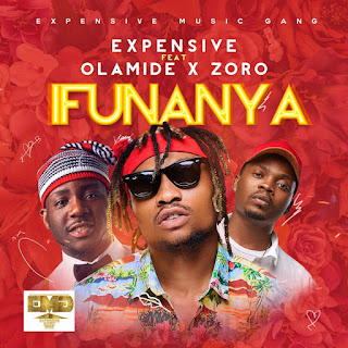 - Ifunanya 2BArtwork 724349 - MUSIC: Expensive Ft. Olamide x Zoro – Ifunanya | @itsXpensive
