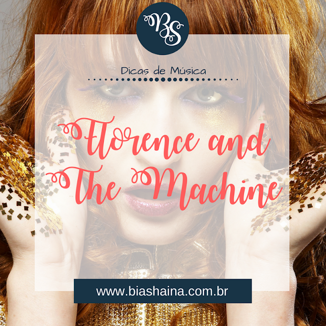 Dica de Música: Florence and The Machine