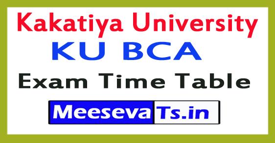 Kakatiya University KU BCA Exam Time Table 2017