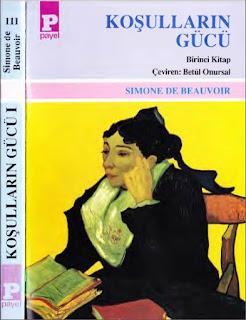 Simone de Beauvoir - Koşulların Gücü 1