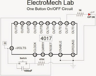 ELECTROMECH LAB: One Button On-Off circuit using 4017 IC.