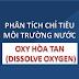 Phân tích chỉ tiêu môi trường nước - Oxy hòa tan