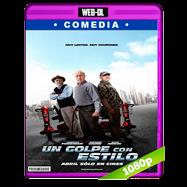 Un golpe con estilo (2017) WEB-DL 1080p Audio Dual Latino-Ingles