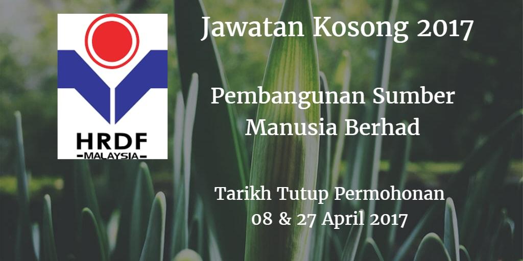 Jawatan Kosong HRDF 08 & 27 April 2017