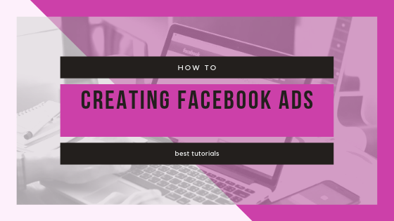 How To Create Facebook Ads<br/>