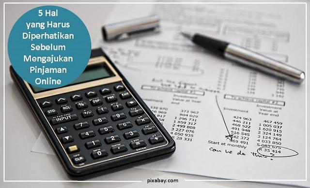 5 Hal yang Harus Diperhatikan Sebelum Mengajukan Pinjaman Online - Blog Mas Hendra
