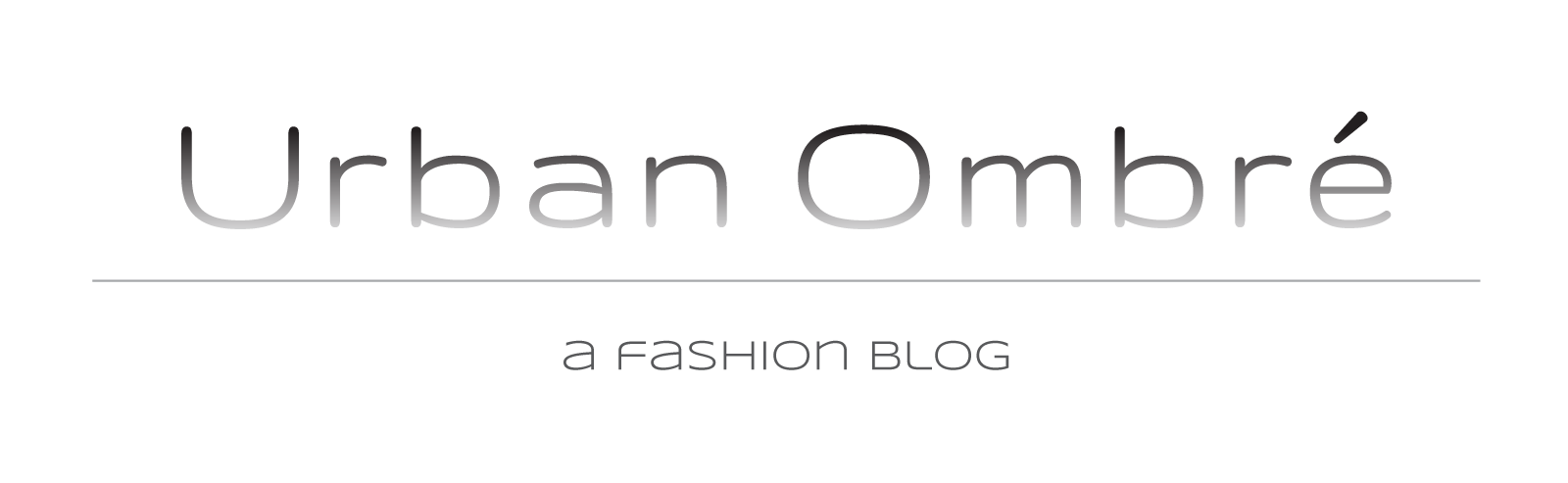 Urban Ombré  -- A Fashion Blog