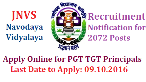 Navodaya Vidyalaya Recruitment 2016 For PGT TGT Principals 2072 Posts | nvs-navodaya-vidyalaya-samiti--recruitment-2016-for-pgt-tgt-principals-2072-posts | NVS PGT TGT Recruitment 2016 Apply Online for Post Graduate Teachers Trained Graduate Teachers Principals | Online Applications are invited from eligible candidates with essential qualifications for PGT TGT Principals 2072 Posts NVS Recruitment 2016 Online Apply, 2072 TGT, PGT, Principal Vacancies, Navodaya Vidyalaya Recruitment 2016, NVS Jobs 2016 Notification