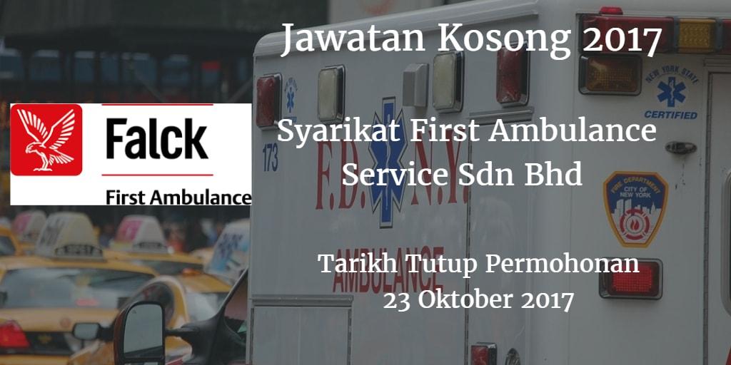 Jawatan Kosong First Ambulance Service Sdn Bhd Oktober 2017