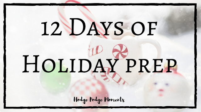 12 Days of Holiday Prep