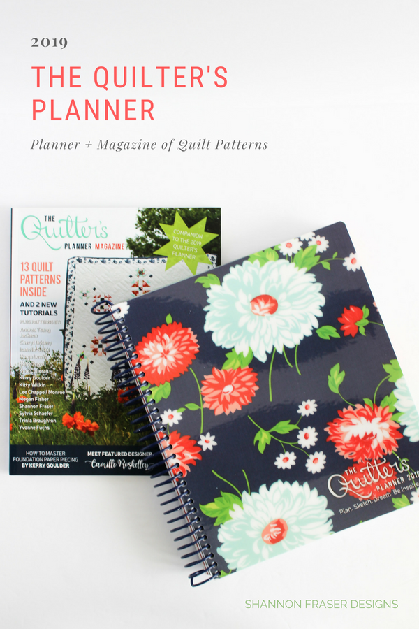 The 2019 Quilter's Planner Review + Giveaway | Shannon Fraser Designs