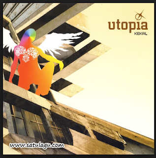 Download Lagu Mp3 Utopia Album Kekal (2005) Full Rar