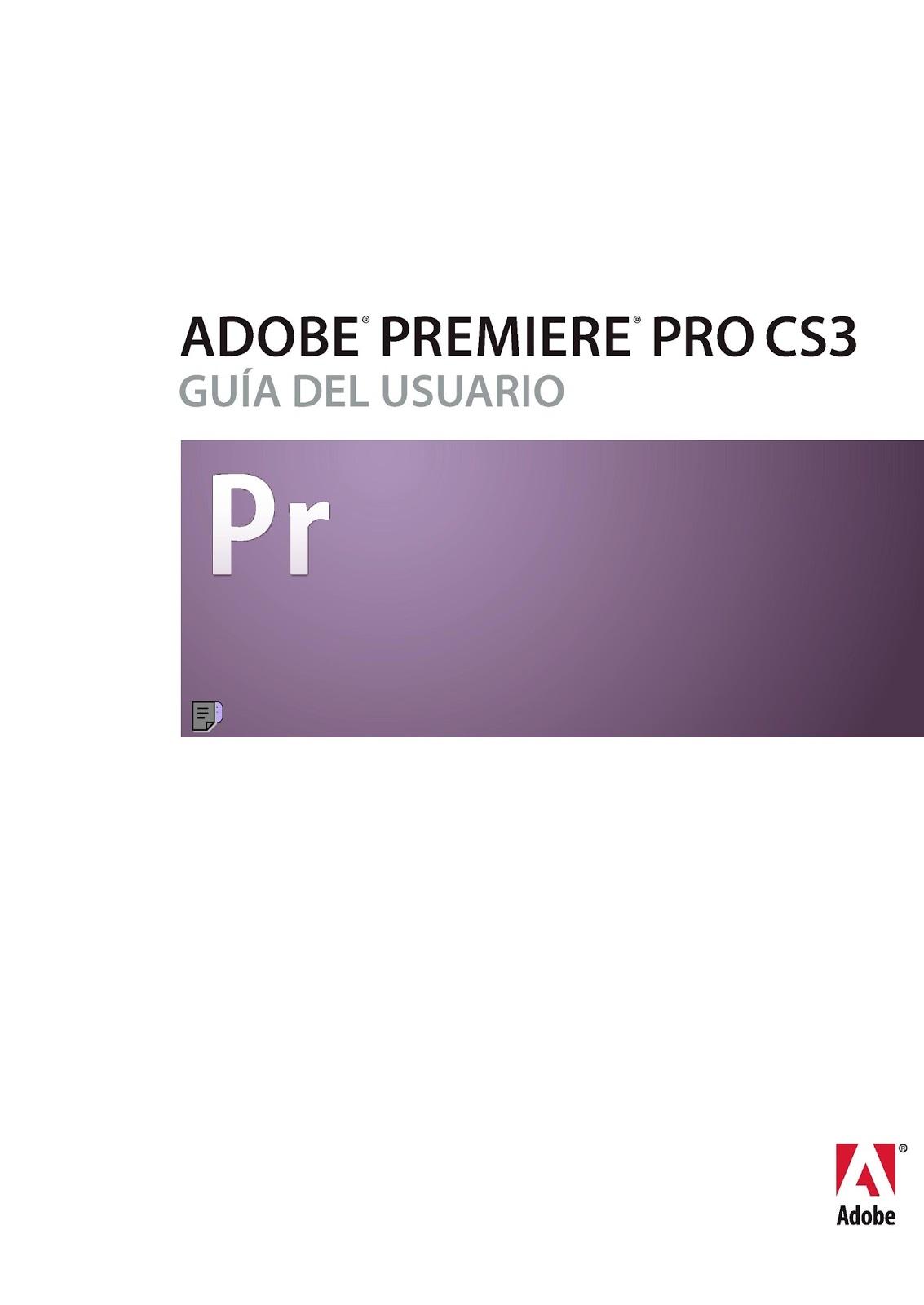 Adobe Premiere Pro CS3: Guía del usuario