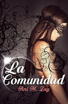 LIBRO - La Comunidad : Ani M. Zay  (18 octubre 2016) | NOVELA ROMANTICA  Comprar en Amazon España