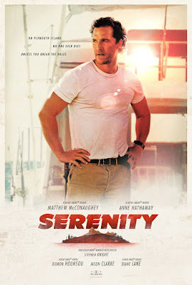 SERENITY - Poster de la película protagonizada por Matthew McConaughey, Anne Hathaway
