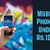 Best Mobile Phones Under 1000