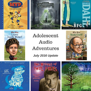 Adolescent Audio Adventures audiobook update for July 2016