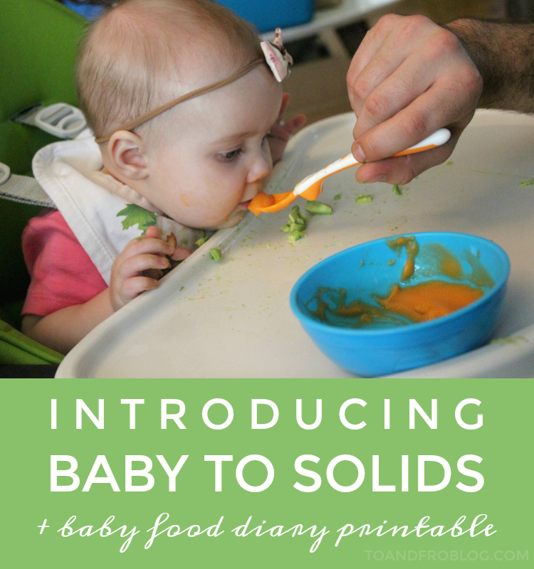 Introducing Baby to Solids + FREE Baby Food Diary Printable