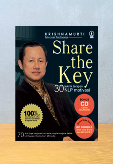 SHARE THE KEY. 30 TEKNIK TERAPAN NLP MOTIVASI (SOFT COVER), Krishnamurti