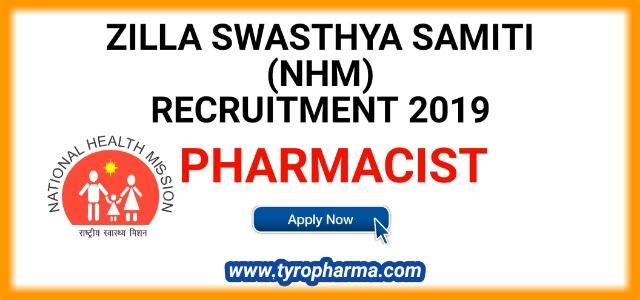 NHM, ZSS Pharmacist Recruitment 2019 | Pharmacist 17 posts in Zilla Swasthya Samiti