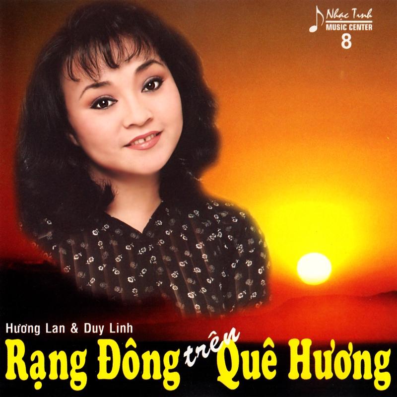 Nhạc Tình CD08 - Hương Lan, Duy Linh - Rạng Đông Trên Quê Hương (NRG) + bìa scan mới