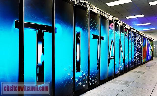 Super komputer tercepat dan tercanggih di dunia saat ini titan