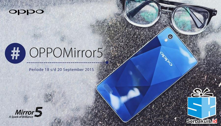 Kuis Twitter Raih Kejutan Berhadiah Oppo Mirror 5