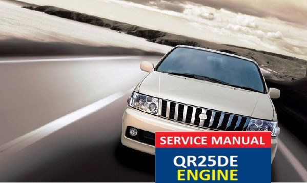 Nissan Bassara SERVICE MANUAL QR25DE ENGINE