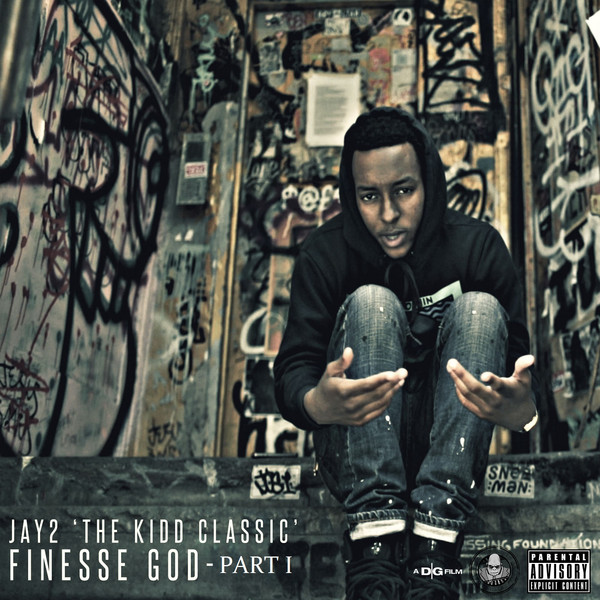 Jay2 'the KiDD Classic' - Finesse God, Pt. 1 - Single Cover