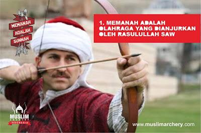 memanah adalah olahraga yang dianjurkan oleh rasulullah