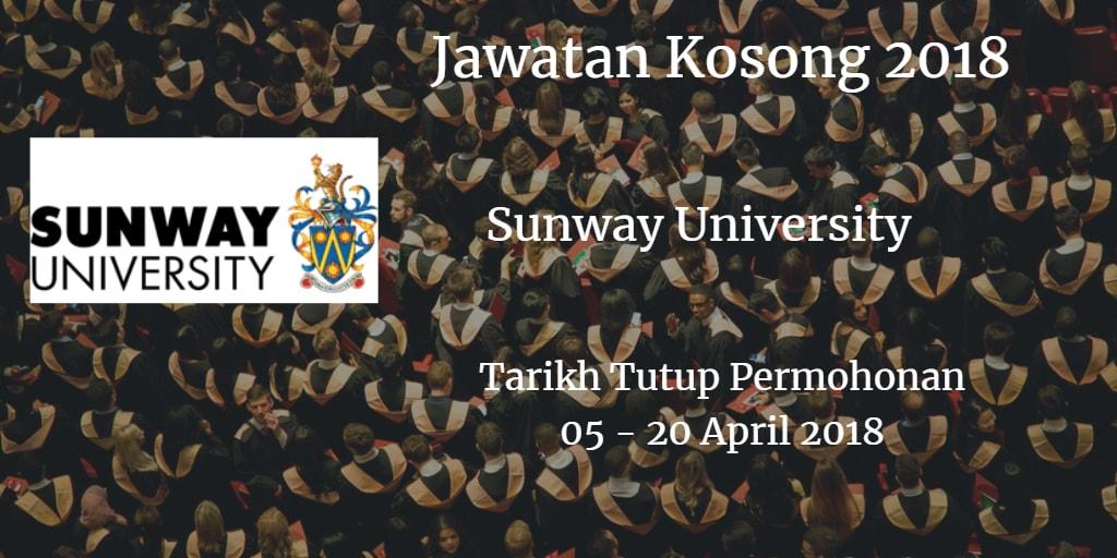 Jawatan Kosong Sunway University 05 - 20 April 2018