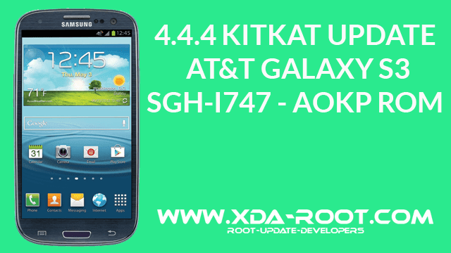DOWNLOAD / INSTALL ANDROID 4 4 4 KITKAT UPDATE ON AT&T GALAXY S3 SGH
