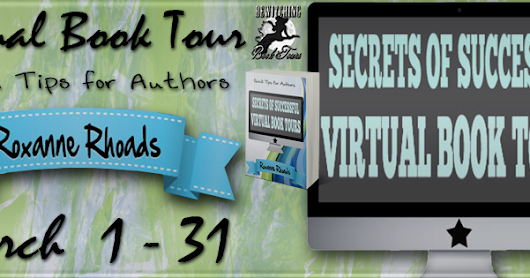 Review: Secrets of Successful Book Tours by Roxanne Rhoads
