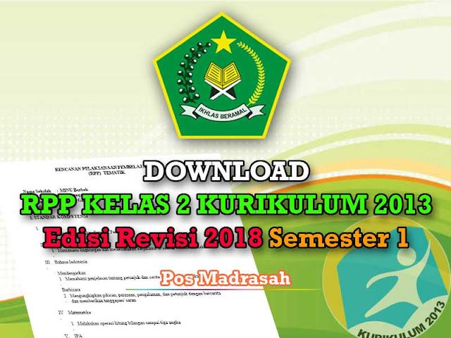 Alhamdulillah admin untuk kesekian kalinya mampu berbagi perangkat mengajar kepada Bapak Geveducation:  Download RPP K13 Kelas 2 Revisi 2018 Semester 1 SD/ MI Lengkap