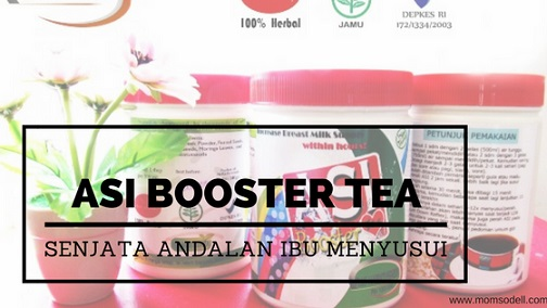 ASI BOOSTER TEA – Senjata Andalan Untuk Ibu Menyusui