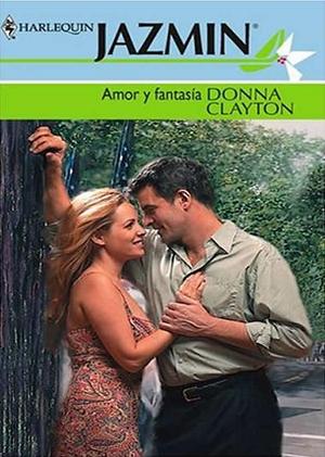 Amor y fantasía – Donna Clayton