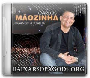Carlos Mãozinha - Jogando a Toalha (2012)