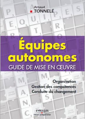 Télécharger Livre Gratuit Equipes autonomes Guide de mise en oeuvre pdf