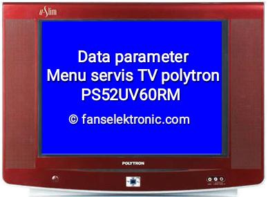 data parameter tv polytron ps52uv60rm