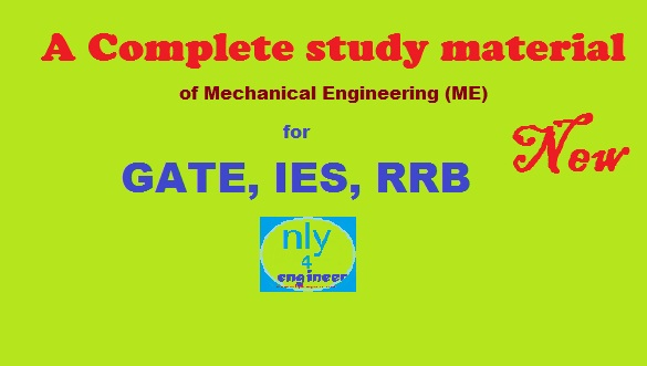 New study material of Mechanical Engineering (ME) for GATE
