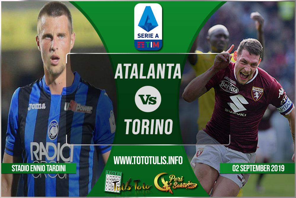 Prediksi Atalanta vs Torino 02 September 2019